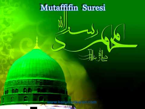 Mutaffifin Suresi - Konuşan Kuran-ı Kerim 083 (Arapça - Türkçe)
