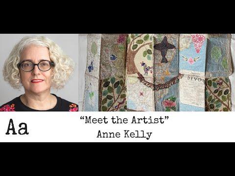 'Meet The Artist' (No:33) | Anne Kelly | Textile Artist