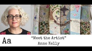 Baixar 'Meet The Artist' (No:33) | Anne Kelly | Textile Artist