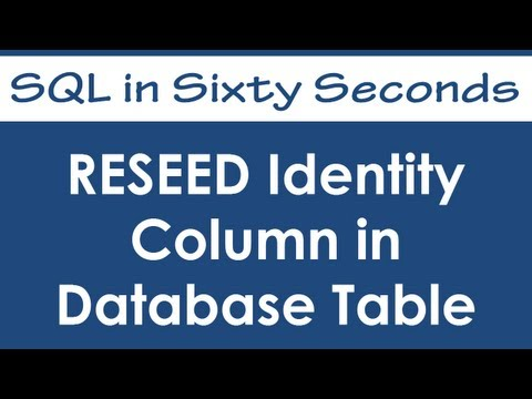 SQL SERVER - RESEED Identity Column in Database Table - Rest Table Identity Value - SQL in Sixty Seconds #051 hqdefault