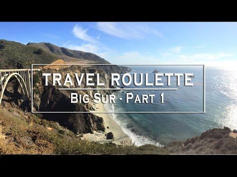 Travel Roulette Big Sur (Ep1 Pt1)
