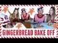 GINGERBREAD BAKE OFF !!!