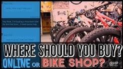 Buying A Mountain Bike - Online or Local Bike Shop?