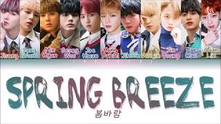 Wanna One (워너원) - 'SPRING BREEZE (봄바람)' LYRICS (Color Coded Eng/Rom/Han/가사)