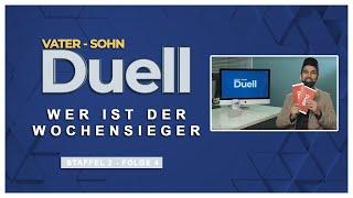 Vater Sohn Duell - Wer ist der Wochensieger | S2 F4