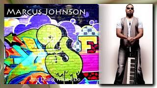 "Marcus Johnson Mix - ""Cutting edge of the 'Euro Jazz' movement"""