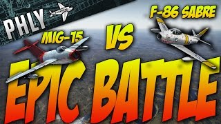 War Thunder - MIG-15 VS Sabre - Epic Battle- War Thunder Gameplay