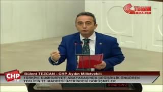 Aydın Milletvekili ve Genel Başkan Yardımcısı Bülent Tezcan - 13. Madde - 14/01/2017