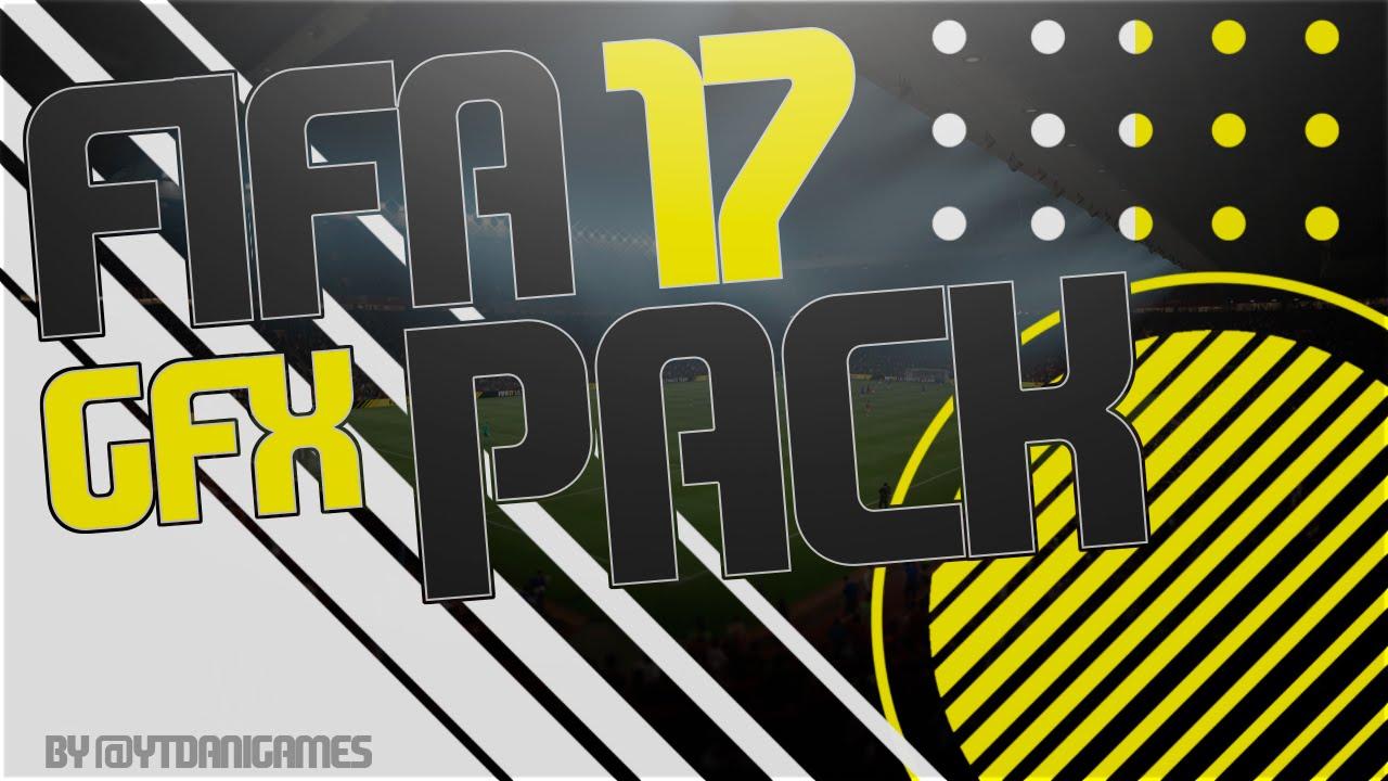 FIFA 17 GFX PACK - DanialG