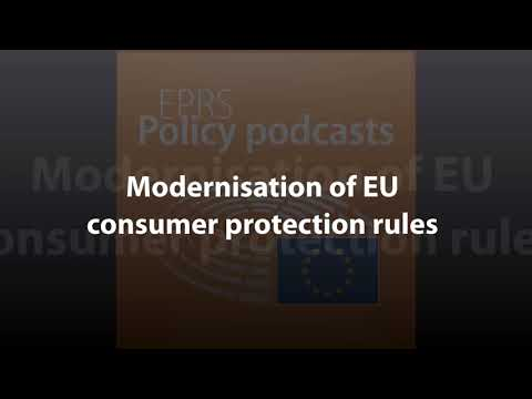 Modernisation of EU consumer protection rules [Policy Podcast]