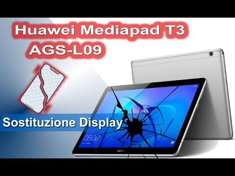 Huawei Mediapad T3 10 AGS-L09 Sostituzione display - Display Replacement