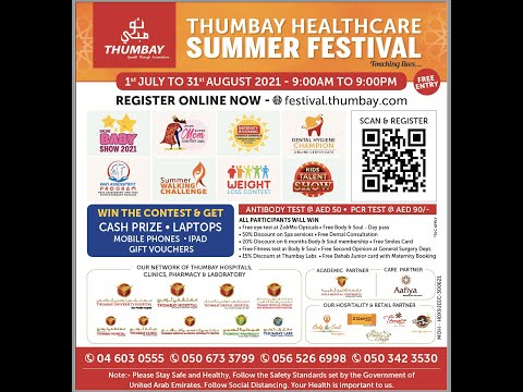 Thumbay Healthcare Summer Festival, Enter into any contest and win lots of prizes.