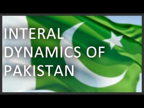 Internal dynamics of Pakistan