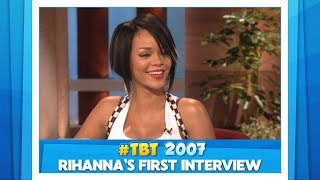 #TBT Rihanna's First Ellen Interview