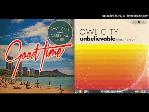 MASHUP | Owl City, Carly Rae Jepsen, & Hanson - An Unbelievably Good Time | C013 Huff mp3