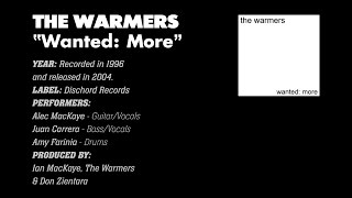 The Warmers - Wanted: More (Dischord Records #144) (2004) (Full Album)