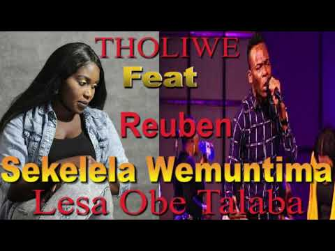 THOLIWE FT REUBEN -(Official Audio) SEKELELA Wemuntima Lesa TALABA(ZambianMusic2019)ZedGospel