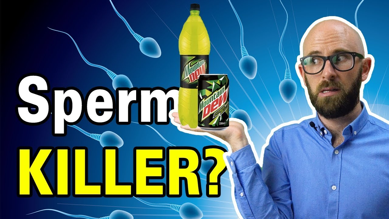 Sorry, that does mountain dew kill sperm cells mine