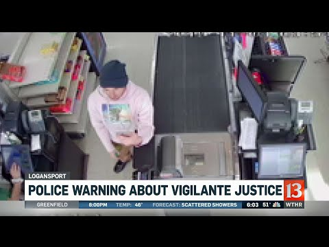 Police Warning About Vigilante Justice