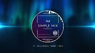 Jerry Rivera, Yandel - Mira 💽 Pack Simple Mix 3 / MarkitosDj32