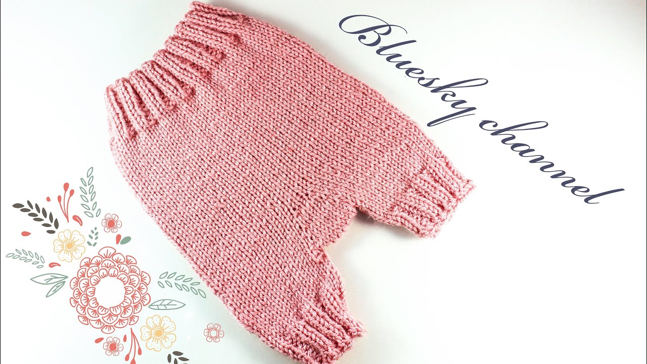 4358213661c14 تريكو بنطلون - شورت للاطفال   knitting baby pants - YouTube