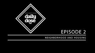 Episode 2:Neighborhoods and Housing