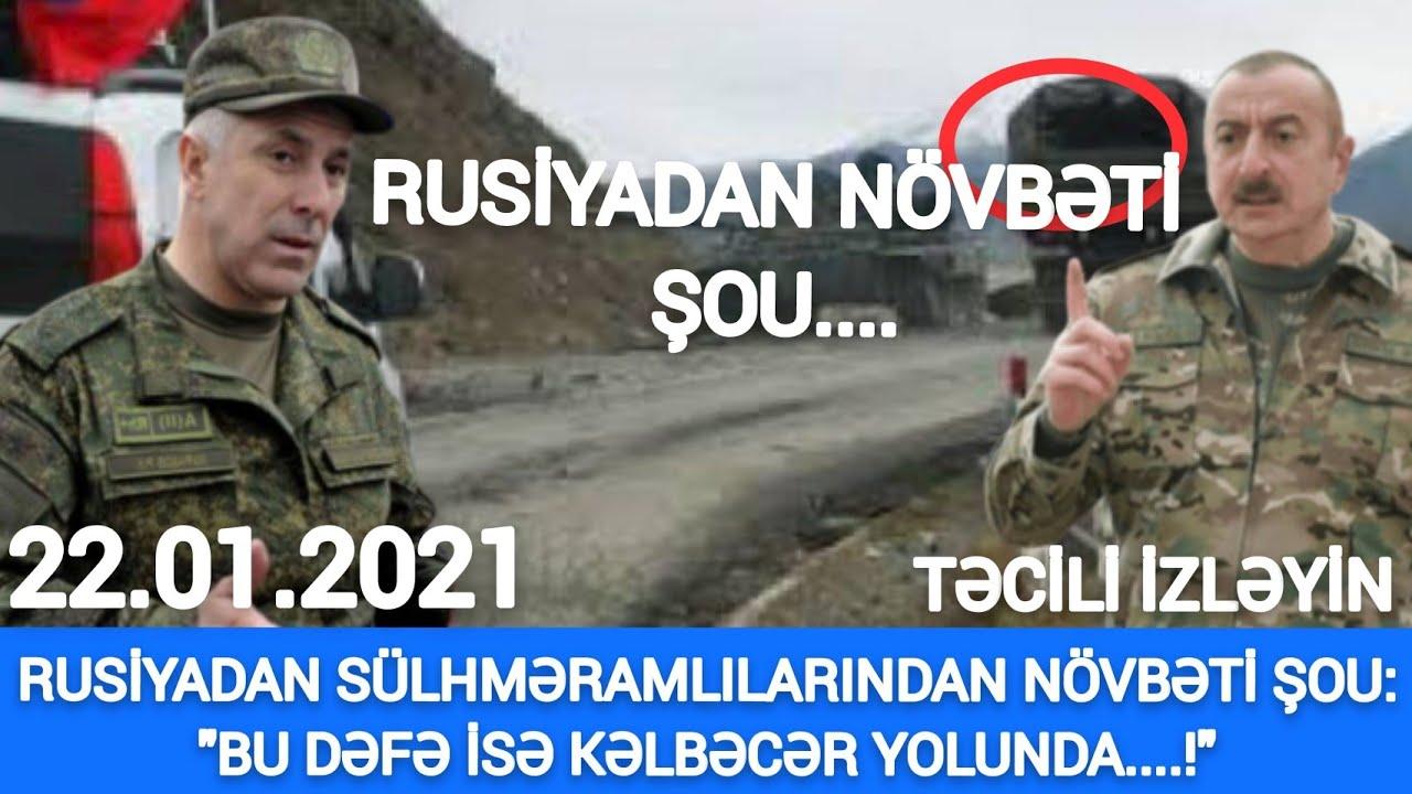 TƏCİLİ 22.01.2021, RUSİYADAN NÖVBƏTİ ŞOU: