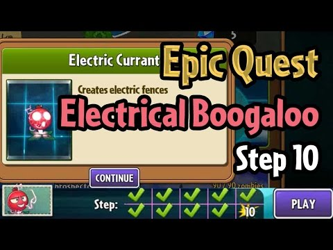 Plants vs Zombies 2 - Epic Quest: Electrical Boogaloo - Step 10: Unlock Electric Currant