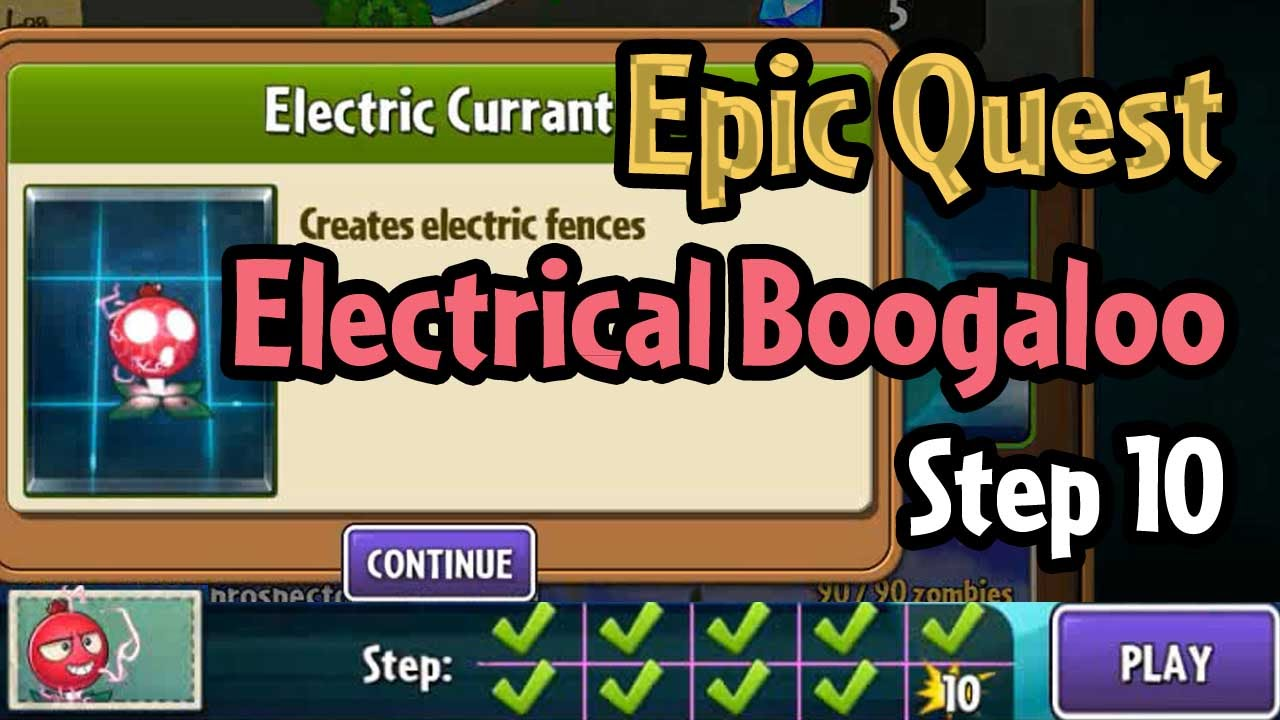 Plants Vs Zombies 2 Epic Quest Electrical Boogaloo Step 10