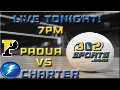 #5 Wilmington Charter visits #4 Padua Academy Volleyball LIVE from Padua