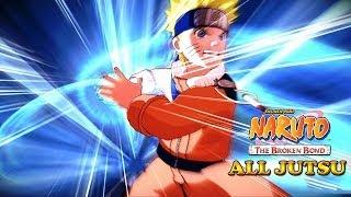 Naruto The Broken Bond All Jutsu [1080p HD]