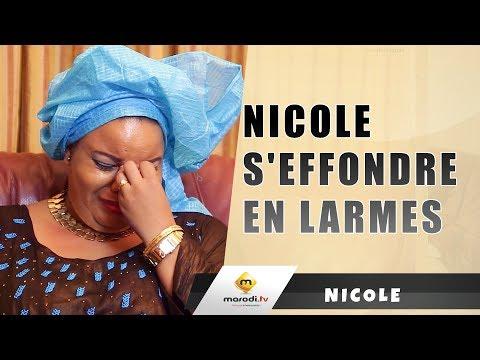 Nicole en pleurs: Si Ce n'était pas ma Mére, Je serai une......
