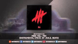 meek mill fbh instrumental prod by jahlil beats dl via hipstrumentals