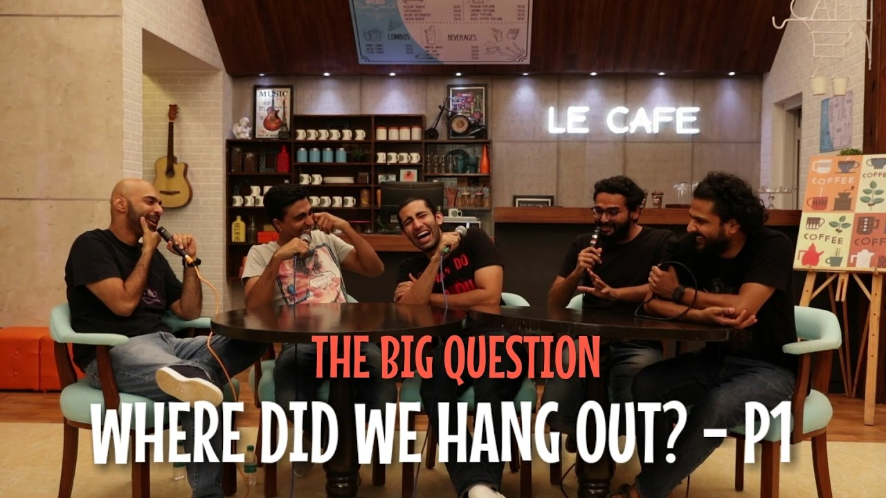 Download SnG: Where did we hang out? - Part 1 | The Big Question Ep 51 | Video Podcast