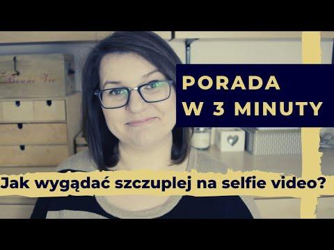 Jak wyglądać szczuplej na selfie video | Wicher w mediach #videomarketing