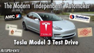 "Tesla: The ""Independent"" Automaker - Model 3 Test Drive | AutoMoments Tesla Part 1"