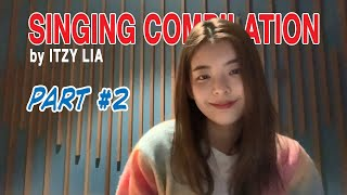 Download lagu Singing Compilation by ITZY Lia - Part 2