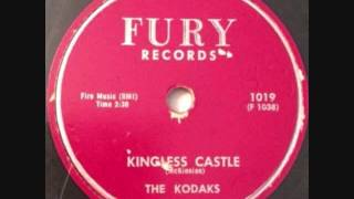 KODAKS   Kingless Castle   1958