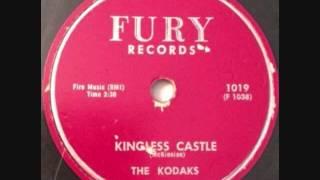 KODAKS   Kingless Castle   1958