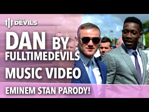 Dan by FullTimeDEVILS | Danny Welbeck/Stan Parody | Manchester United