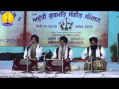 AGSS 2015 : Bhai Waryam Singh ji - Raag Vadhans