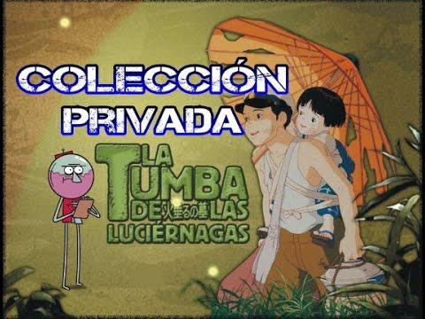 La Tumba De las Luciernagas | Colección Privada