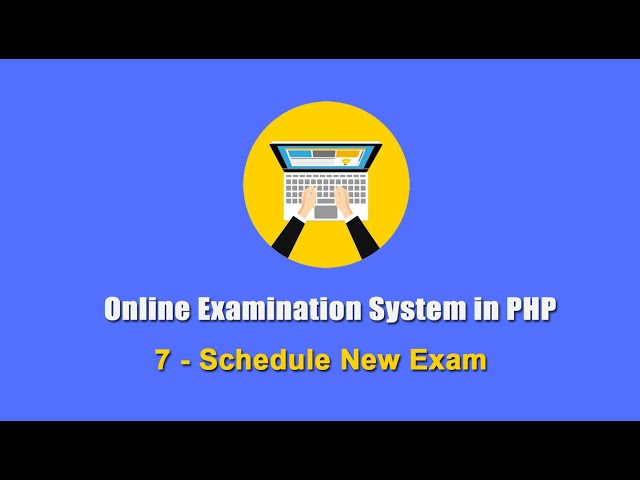 7 - Schedule New Exam - Online Examination System in PHP