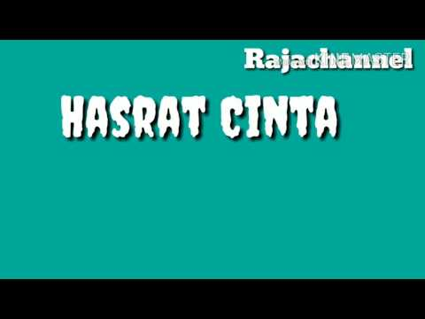 Free Download Hasrat Cinta With Lyrics Mp3 dan Mp4