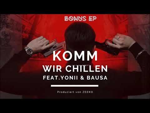 CAPO - KOMM WIR CHILLEN feat. YONII & BAUSA (prod. von Zeeko) [Official Audio]