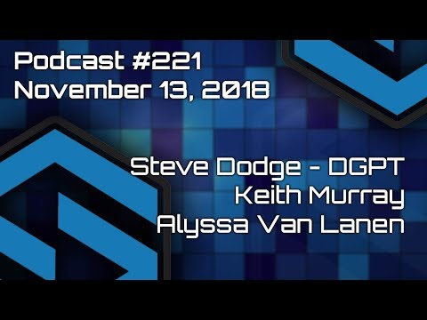 Steve Dodge, Keith Murray & Alyssa Van Lanen - Episode #221