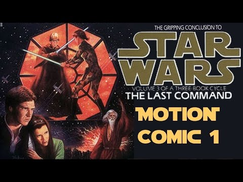 Star Wars: The Last Command. Motion comic Chapter 1