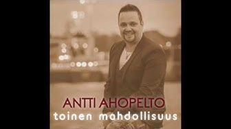 Antti Ahopelto - Toinen mahdollisuus