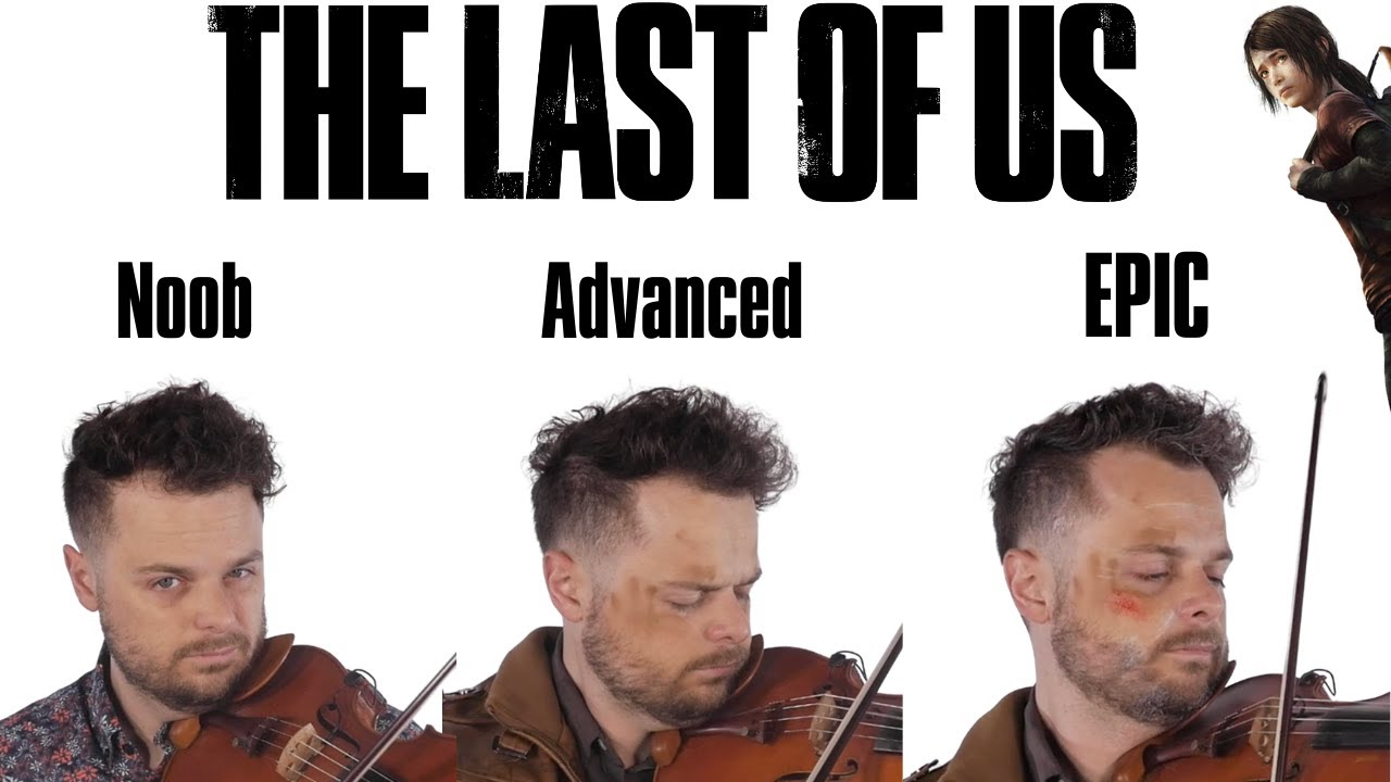 """5 Levels of """"The Last of Us"""" Theme: Noob to Epic"""