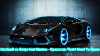 Hardwell vs Gotye feat Kimbra - Spaceman That I Used To Know